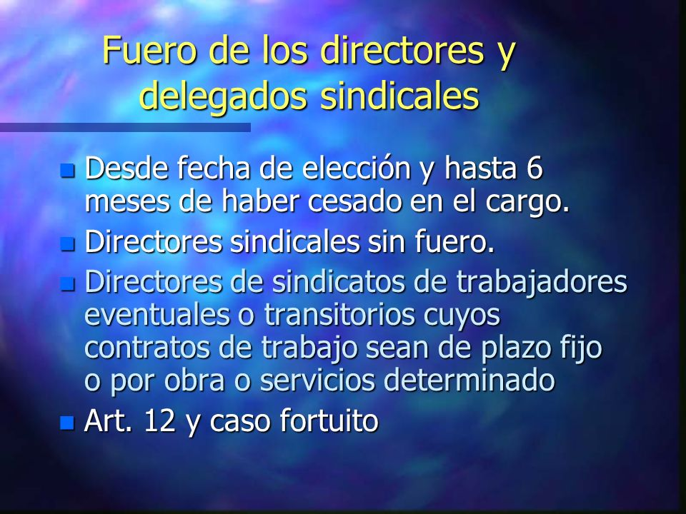 Fuero de los directores y delegados sindicales