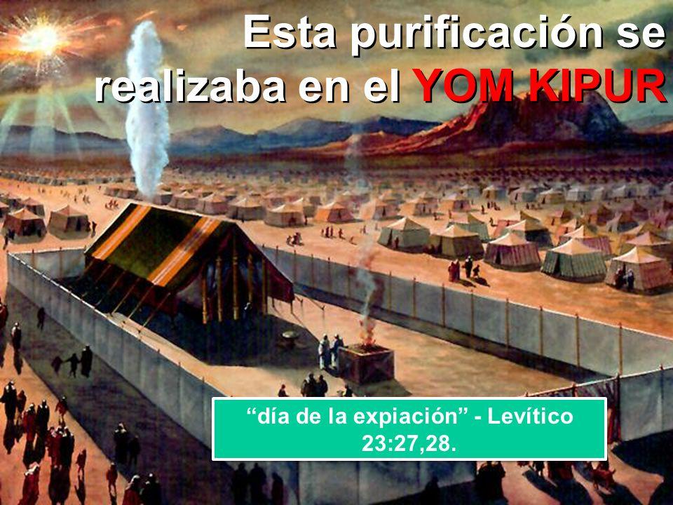 día de la expiación - Levítico 23:27,28.