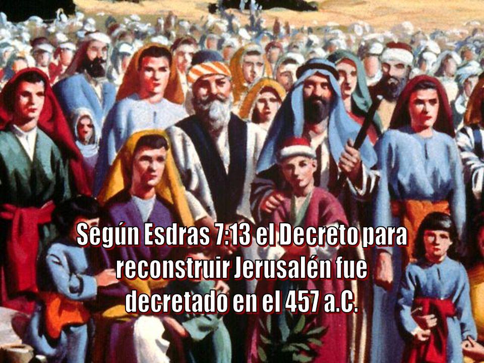 Según Esdras 7:13 el Decreto para reconstruir Jerusalén fue