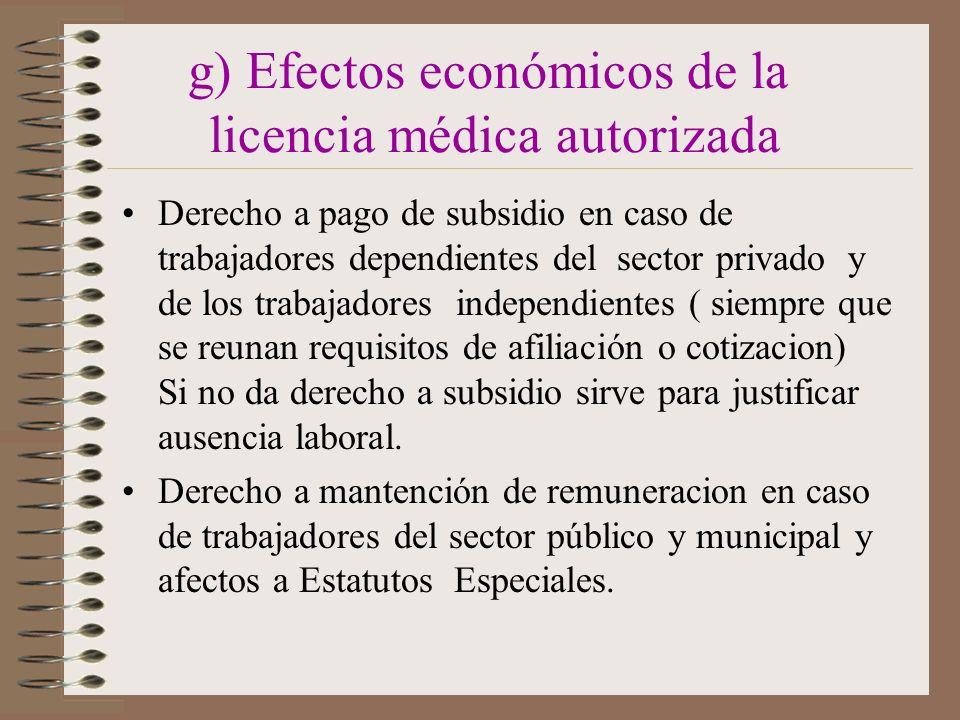 g) Efectos económicos de la licencia médica autorizada