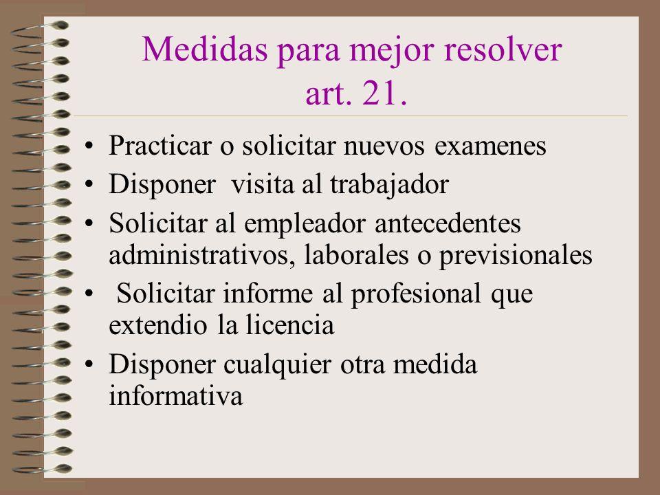 Medidas para mejor resolver art. 21.
