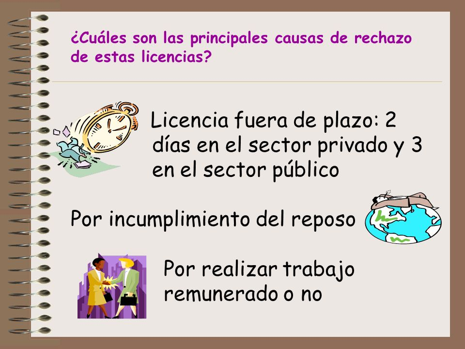 ¿Cuáles son las principales causas de rechazo de estas licencias