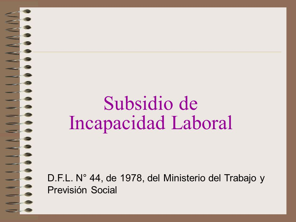 Subsidio de Incapacidad Laboral
