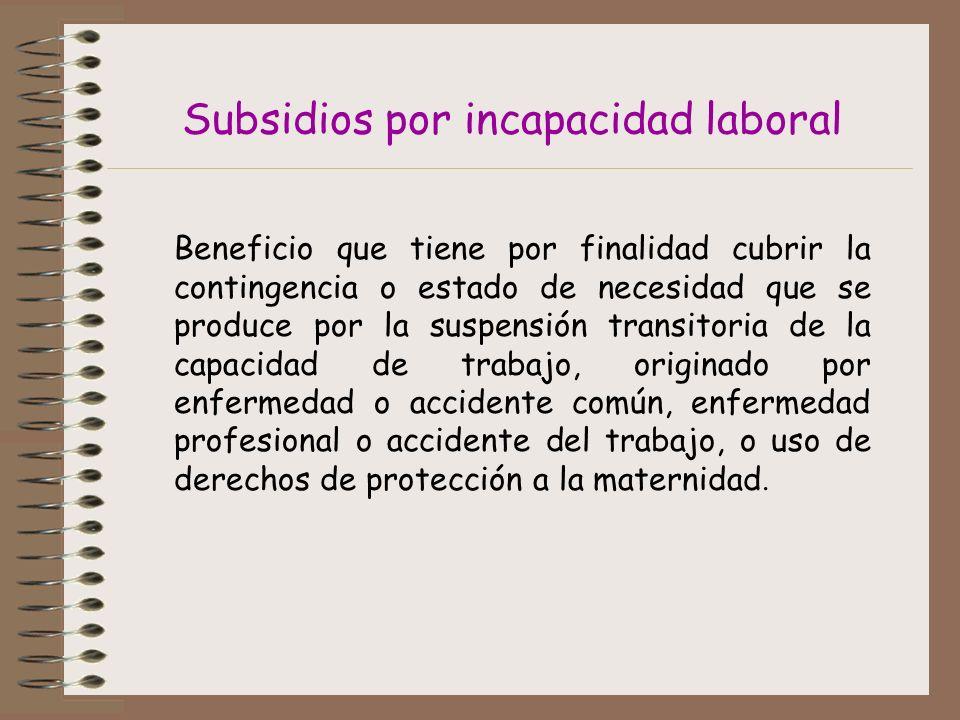 Subsidios por incapacidad laboral