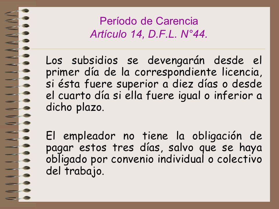 Período de Carencia Artículo 14, D.F.L. N°44.