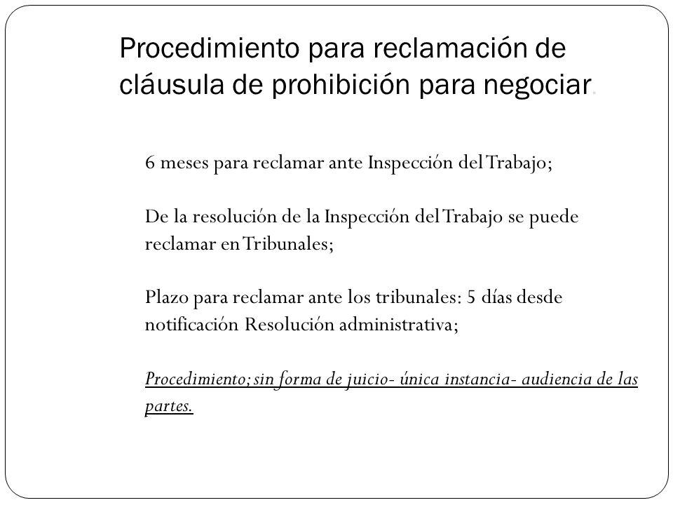 Procedimiento para reclamación de cláusula de prohibición para negociar.