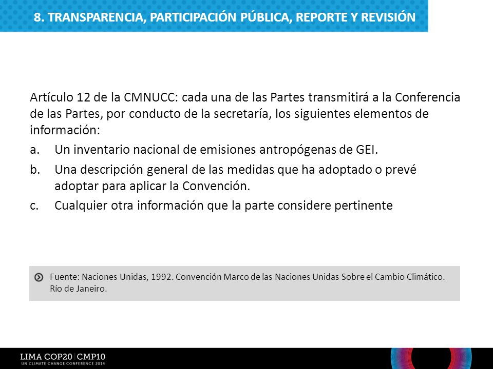 8. TRANSPARENCIA, PARTICIPACIÓN PÚBLICA, REPORTE Y REVISIÓN