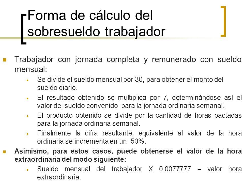 Forma de cálculo del sobresueldo trabajador