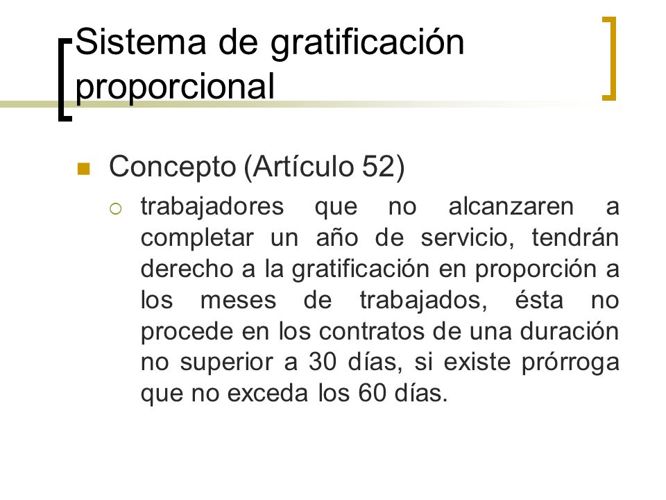 Sistema de gratificación proporcional