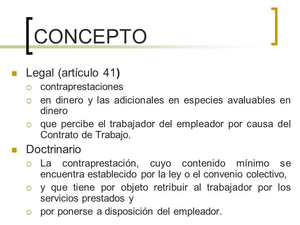 CONCEPTO Legal (artículo 41) Doctrinario contraprestaciones