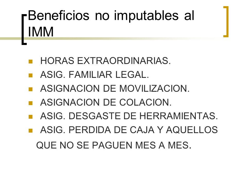 Beneficios no imputables al IMM