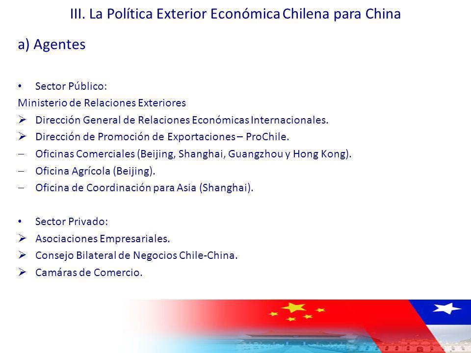 III. La Política Exterior Económica Chilena para China