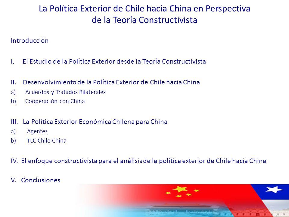 La Política Exterior de Chile hacia China en Perspectiva de la Teoría Constructivista