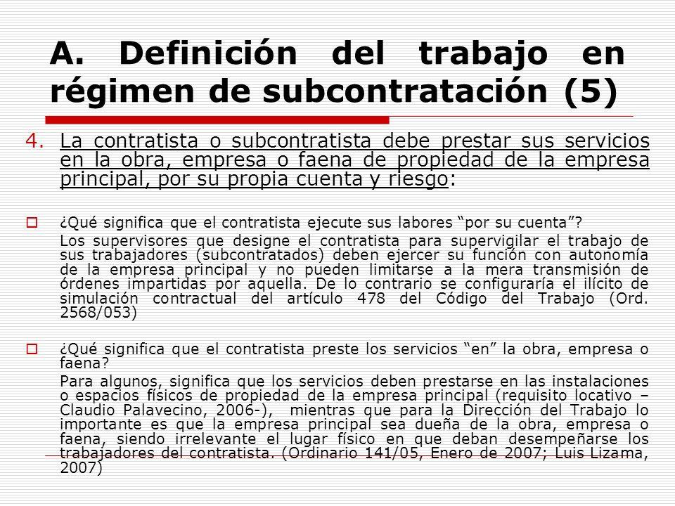 A. Definición del trabajo en régimen de subcontratación (5)
