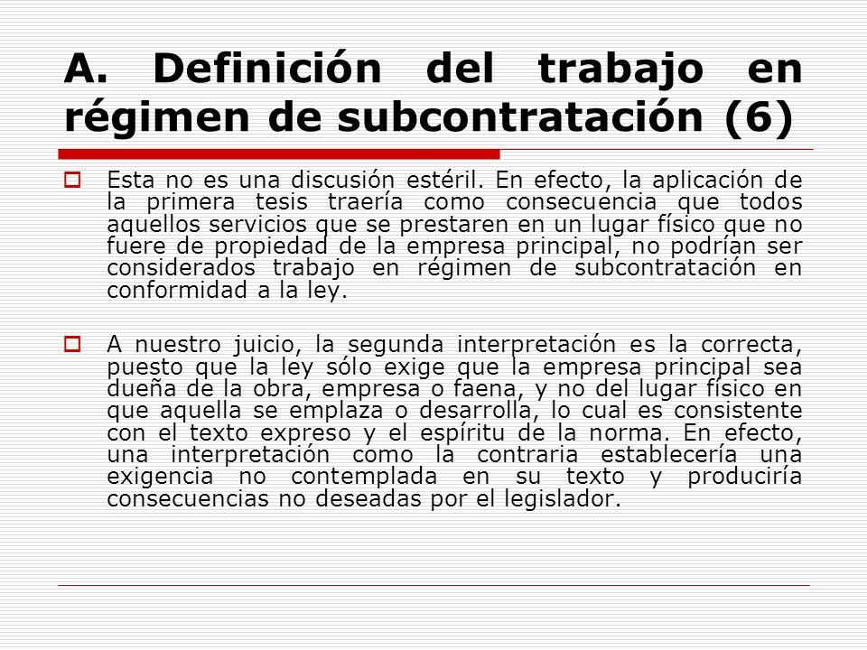 A. Definición del trabajo en régimen de subcontratación (6)