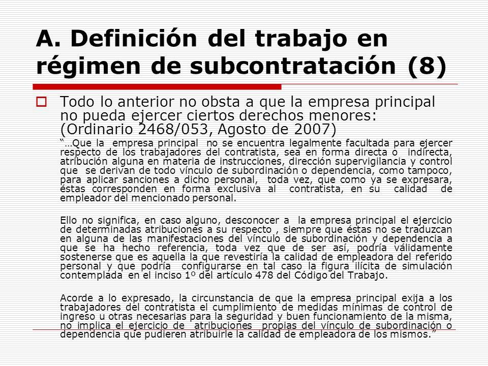 A. Definición del trabajo en régimen de subcontratación (8)