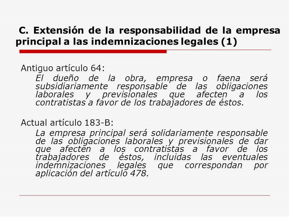 C. Extensión de la responsabilidad de la empresa principal a las indemnizaciones legales (1)