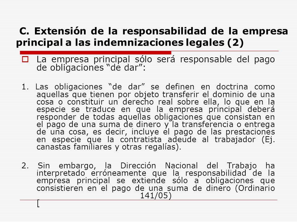 C. Extensión de la responsabilidad de la empresa principal a las indemnizaciones legales (2)