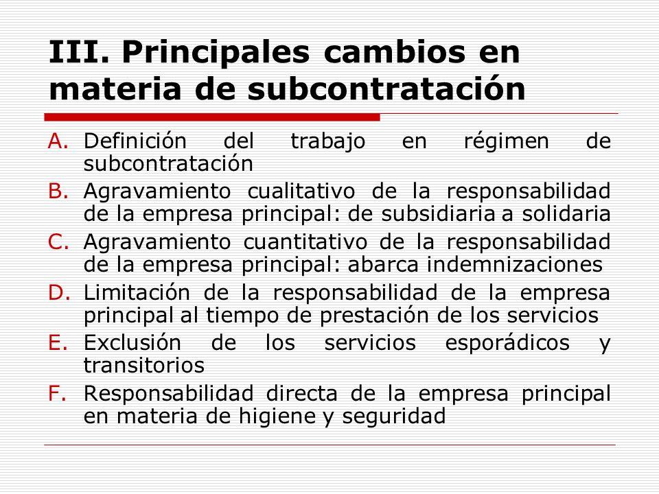 III. Principales cambios en materia de subcontratación