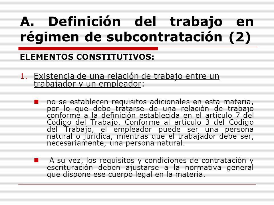 A. Definición del trabajo en régimen de subcontratación (2)