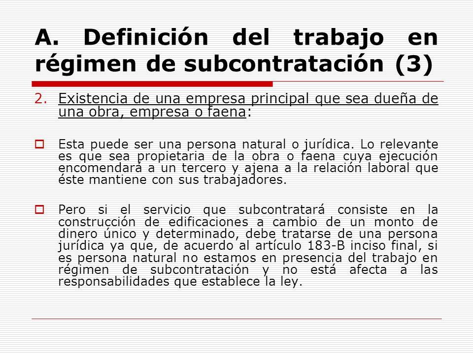 A. Definición del trabajo en régimen de subcontratación (3)