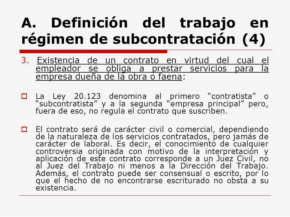 A. Definición del trabajo en régimen de subcontratación (4)