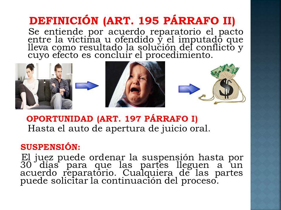 DEFINICIÓN (ART. 195 PÁRRAFO II)