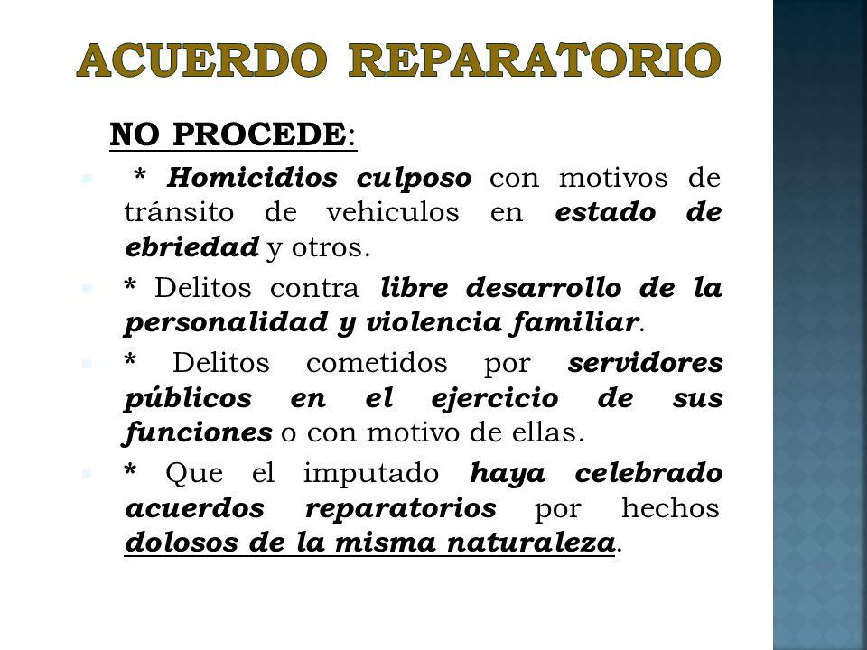 ACUERDO REPARATORIO NO PROCEDE: