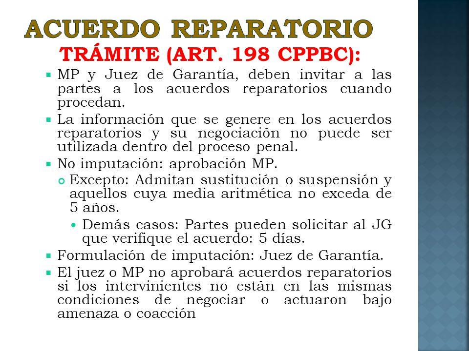 ACUERDO REPARATORIO TRÁMITE (ART. 198 CPPBC):