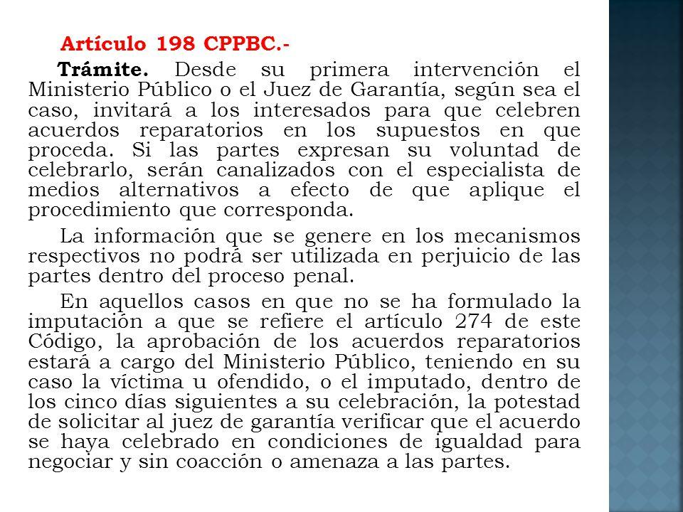 Artículo 198 CPPBC. - Trámite