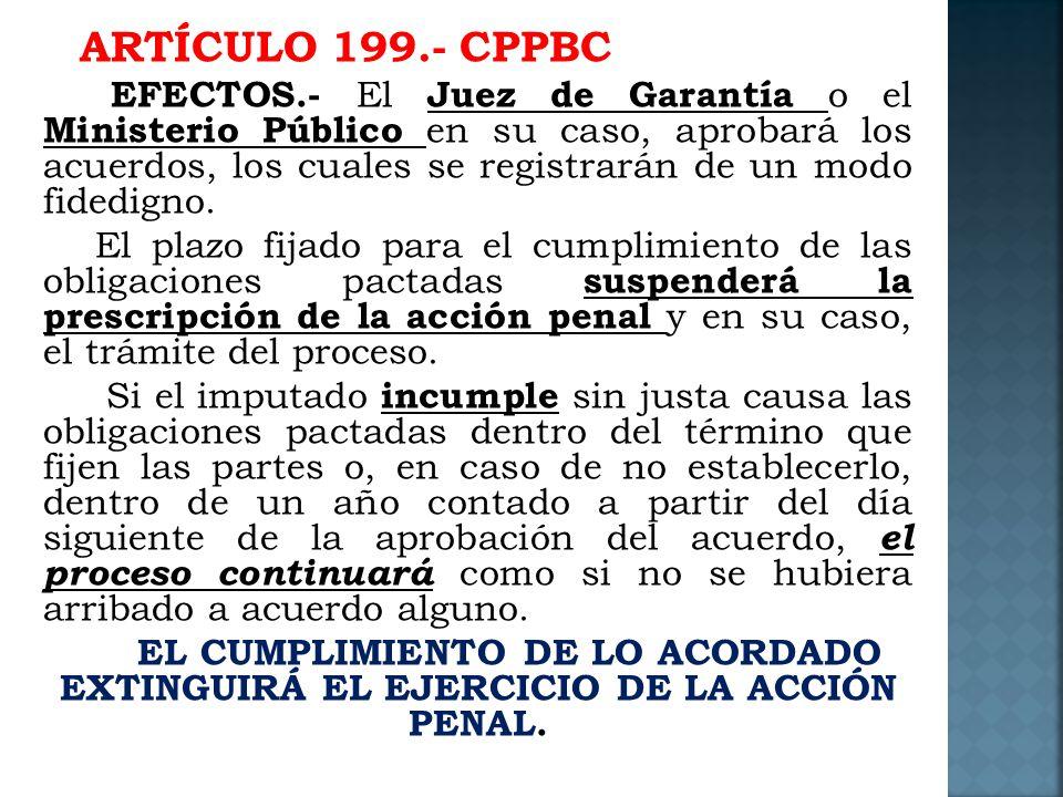 ARTÍCULO 199.- CPPBC