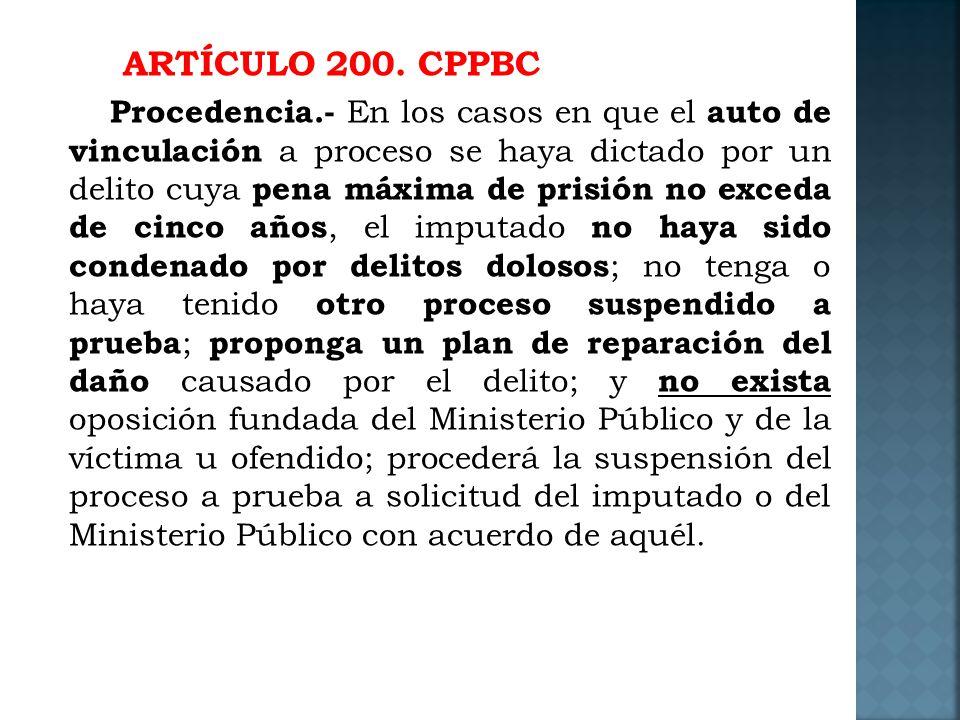 ARTÍCULO 200. CPPBC