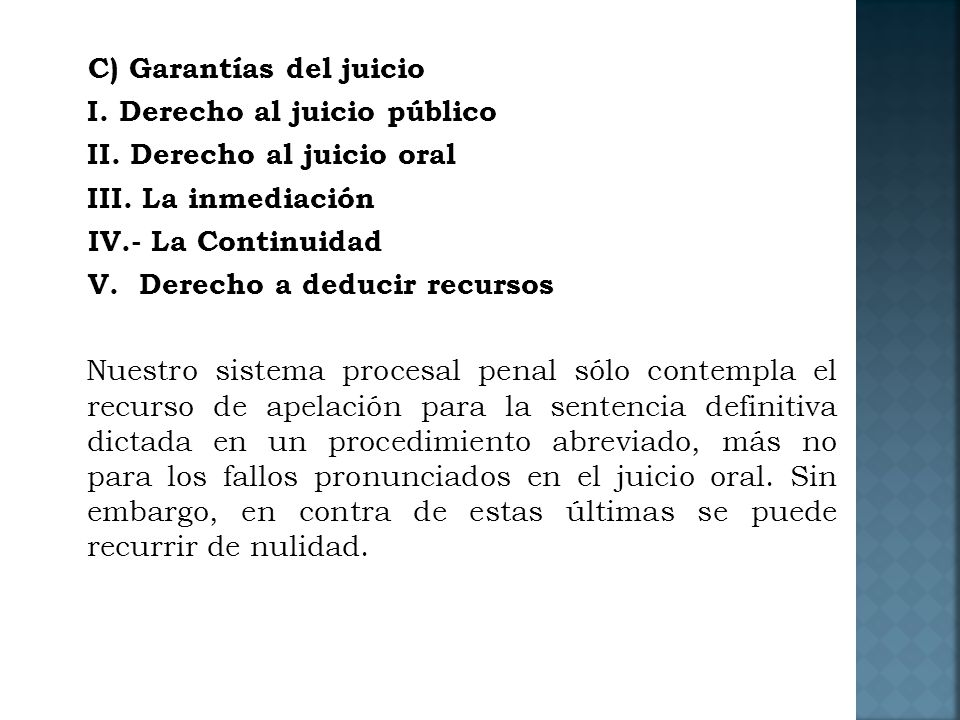 C) Garantías del juicio I. Derecho al juicio público II