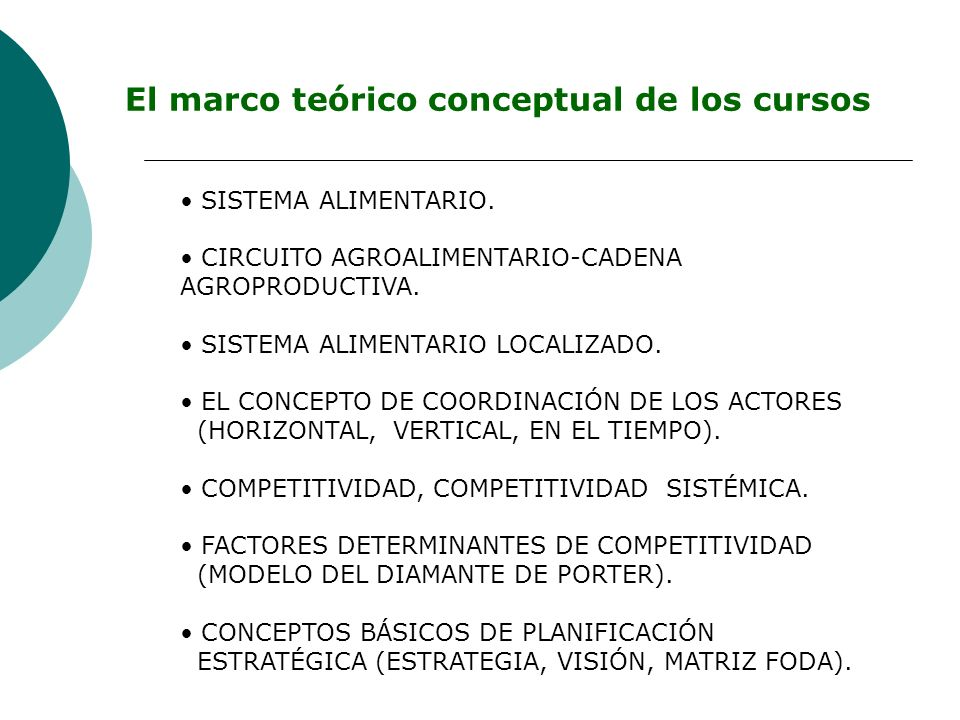 El marco teórico conceptual de los cursos