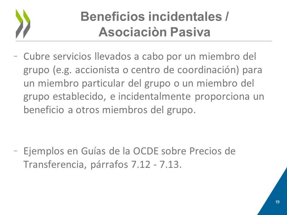 Beneficios incidentales / Asociaciòn Pasiva