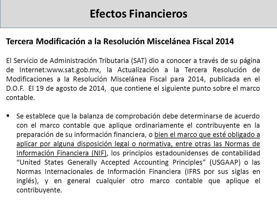 Efectos Financieros Tercera Modificación a la Resolución Miscelánea Fiscal 2014.