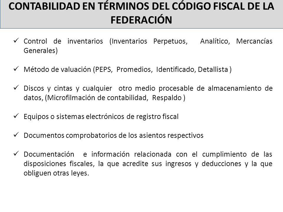 CONTABILIDAD EN TÉRMINOS DEL CÓDIGO FISCAL DE LA FEDERACIÓN