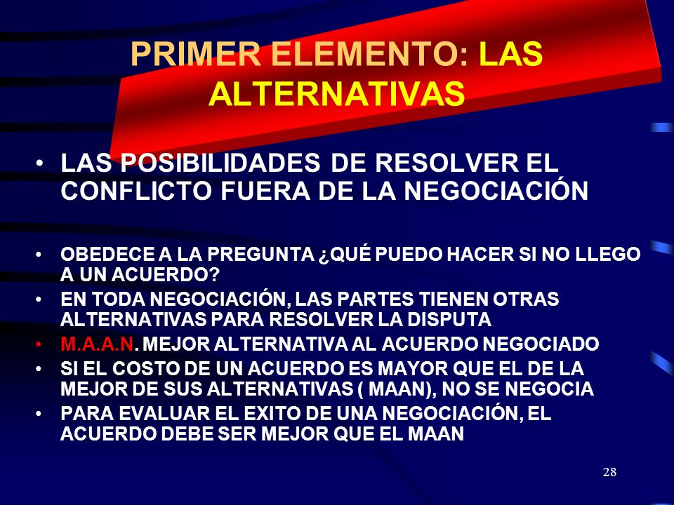 PRIMER ELEMENTO: LAS ALTERNATIVAS
