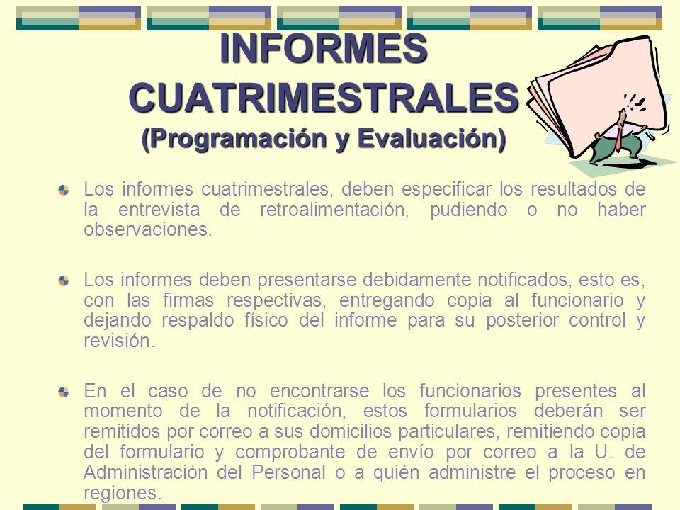 INFORMES CUATRIMESTRALES (Programación y Evaluación)