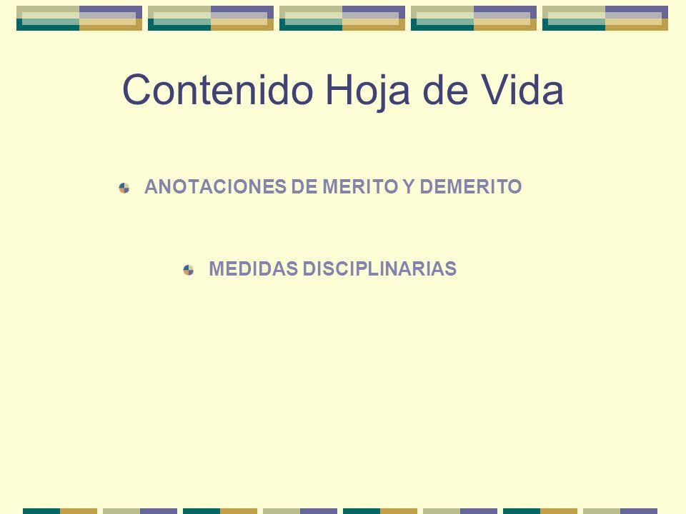 ANOTACIONES DE MERITO Y DEMERITO MEDIDAS DISCIPLINARIAS
