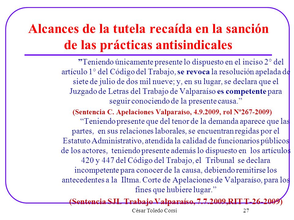 (Sentencia SJL Trabajo Valparaíso, 7.7.2009,RIT T-26-2009)