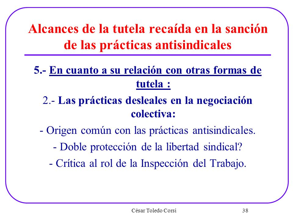 Alcances de la tutela recaída en la sanción de las prácticas antisindicales