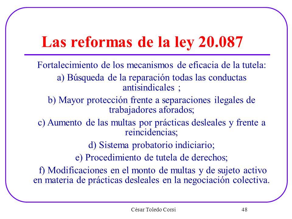 Las reformas de la ley 20.087 Fortalecimiento de los mecanismos de eficacia de la tutela: