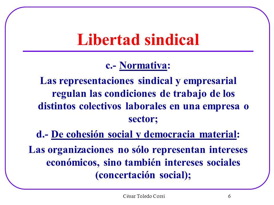 d.- De cohesión social y democracia material: