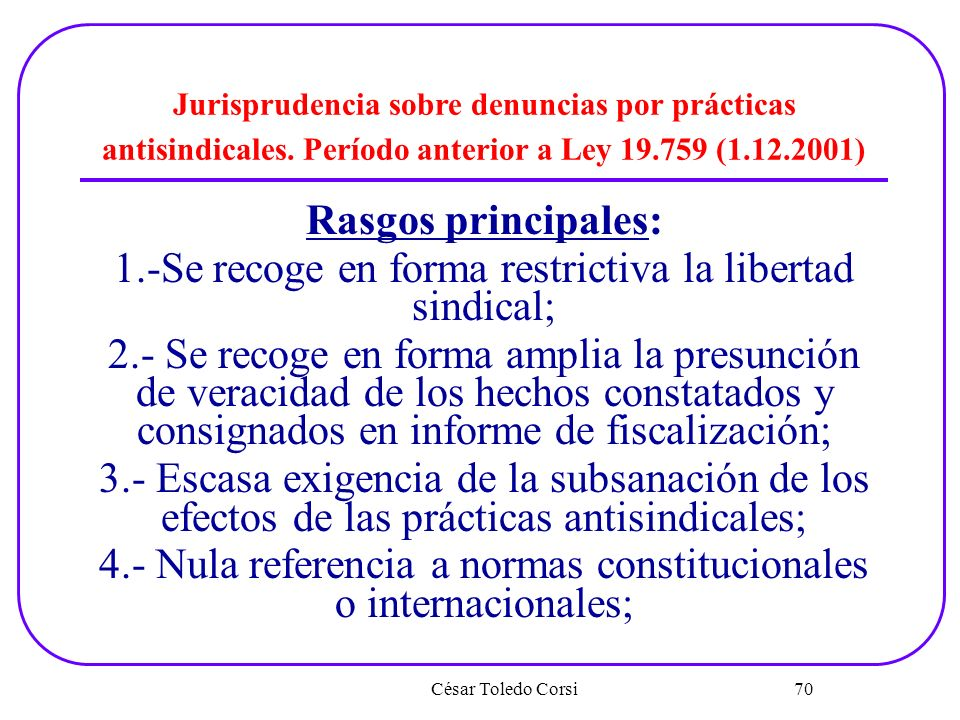 1.-Se recoge en forma restrictiva la libertad sindical;