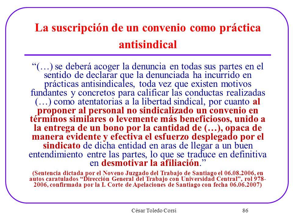 La suscripción de un convenio como práctica antisindical
