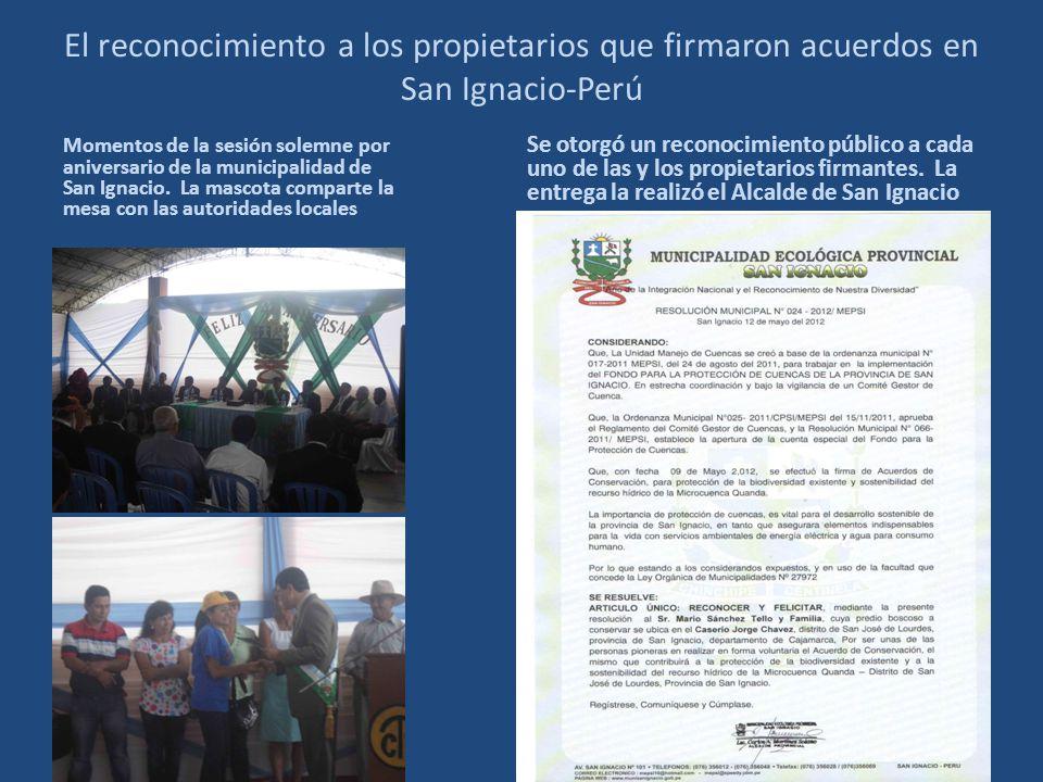 El reconocimiento a los propietarios que firmaron acuerdos en San Ignacio-Perú
