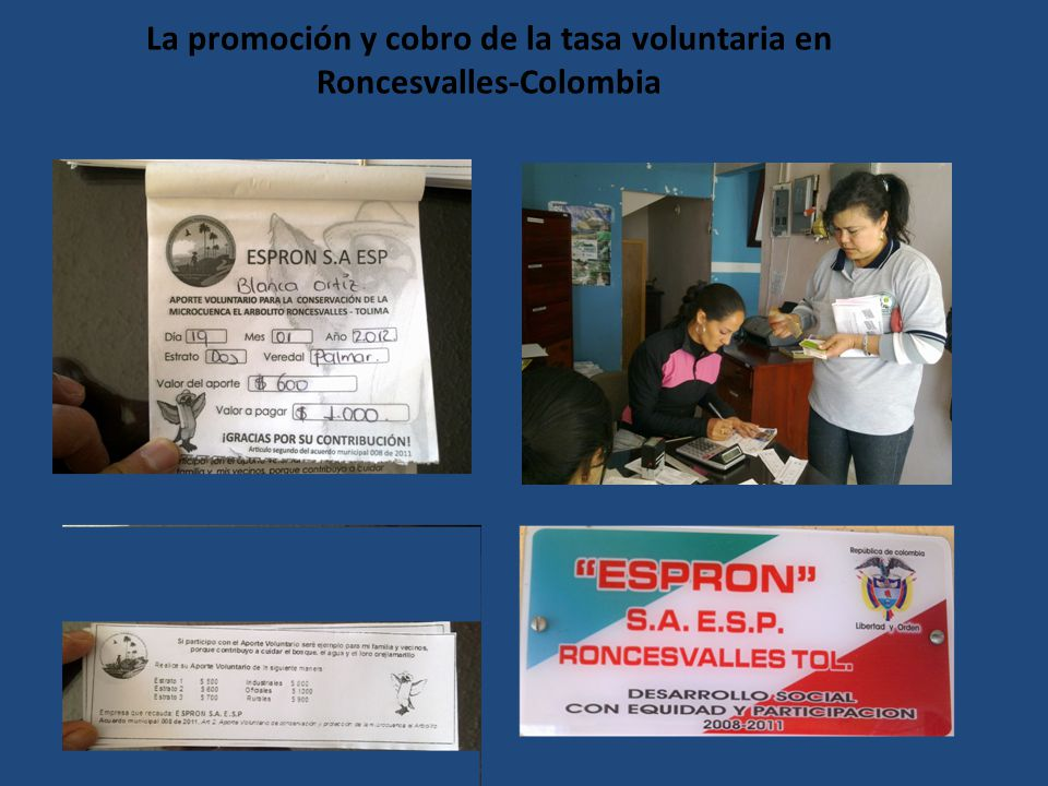 La promoción y cobro de la tasa voluntaria en Roncesvalles-Colombia
