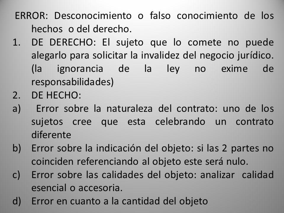 ERROR: Desconocimiento o falso conocimiento de los hechos o del derecho.