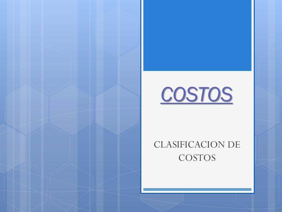 CLASIFICACION DE COSTOS